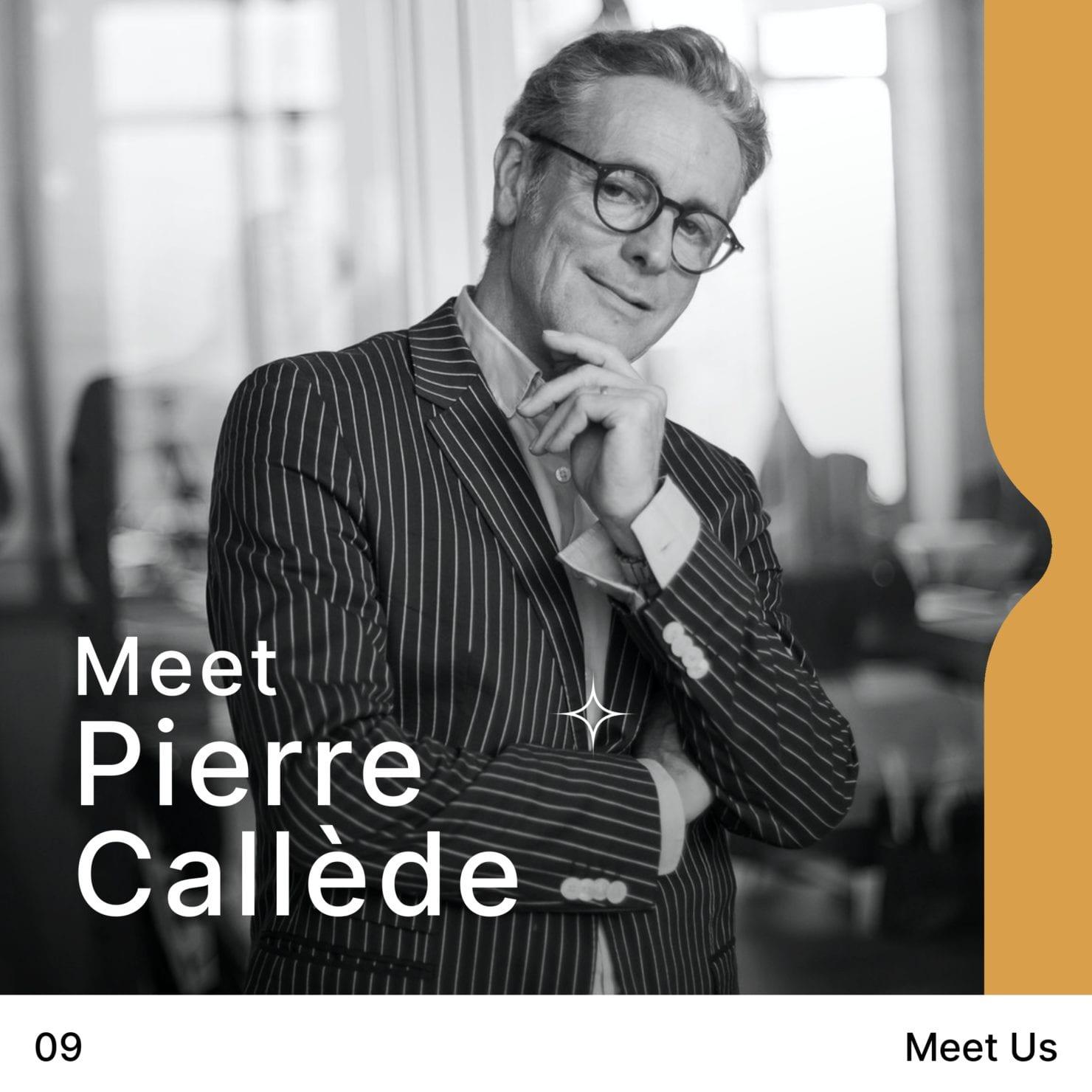 meet us – Pierre CALLEDE
